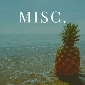 Other - MISC!!